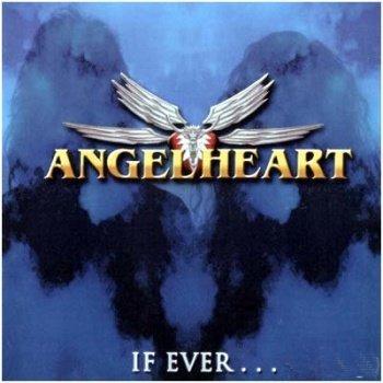 Angelheart - If Ever (2001)
