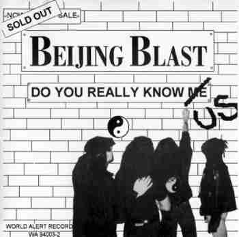 Beijing Blast - Do You Really Know Us