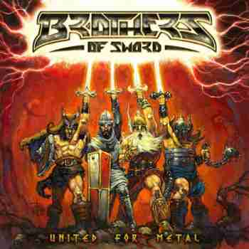 Brothers Of Sword - United For Metal (2015)