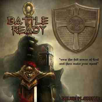 Bruce Florence - Battle Ready (2015)