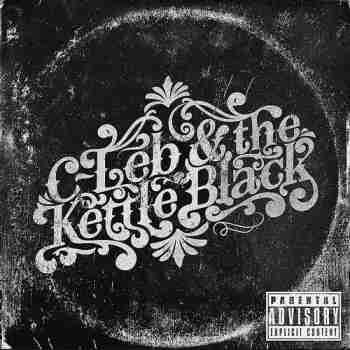C-Leb & The Kettle Black