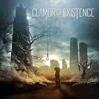 Clamor of Existence - Justifiable Treason