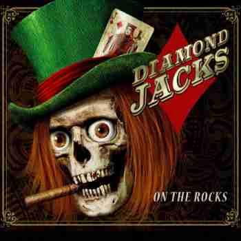 Diamond Jacks - On The Rocks