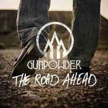 Gunpowder - The Road Ahead