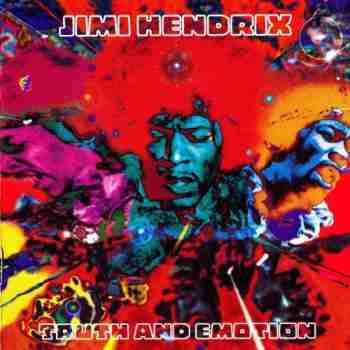 Jimi Hendrix - Truth And Emotion