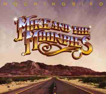 Mike and the Moonpies - Mockingbird