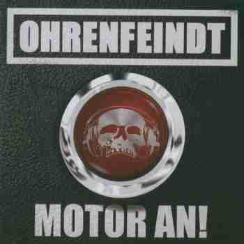 Ohrenfeindt - Motor An! - 2015, FLAC