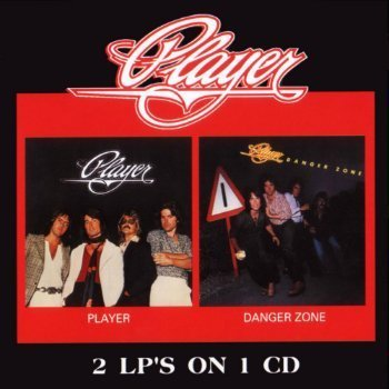 Player - Player (1977) & Danger Zone (1978) (2001)