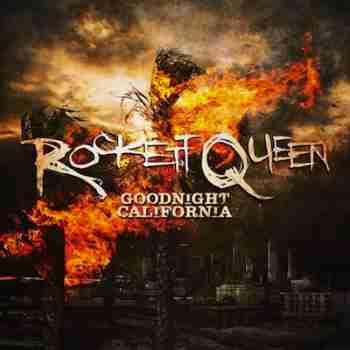 Rockett-Queen--Goodnight-California-album-cover