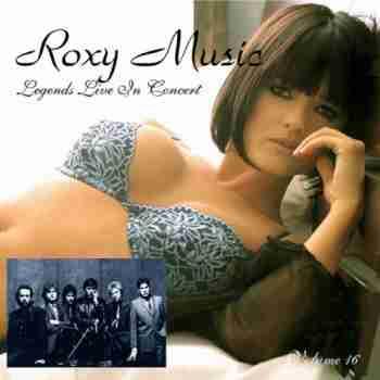 Roxy Music - Legends Live In Concert