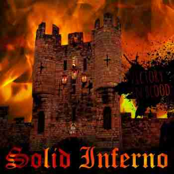 Solid Inferno - Victory In Blood 2015