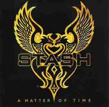 Stash - A Matter Of Time 2015