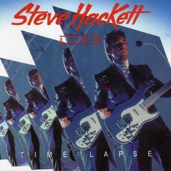 Steve Hackett - Time Lapse (Lives 1981 & 1990 ) (1992)