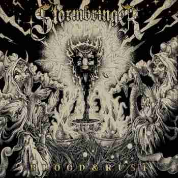 Stormbringer - Blood & Rust
