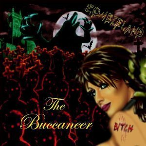 The Buccaneer - Zombieland (2015)