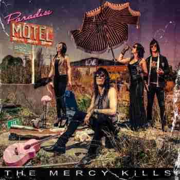 The Mercy Kills - Paradise Mote