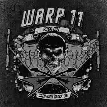 Warp 11 - Rock Out With Your Spock Out 2015