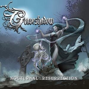 graveshadow-nocturnalresurrection-cover2015