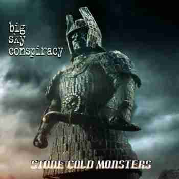 Big Sky Conspiracy - Stone Cold Monsters