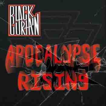 Black Curtain - Apocalypse Rising