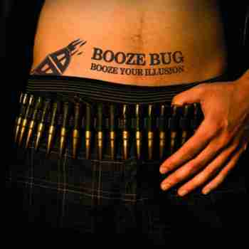 Booze Bug - Booze Your Illusion