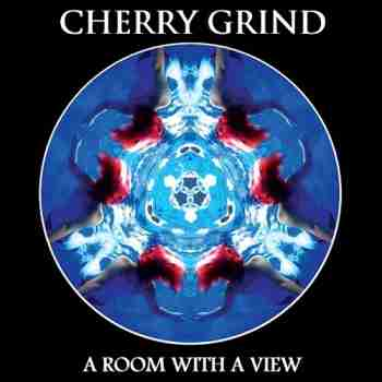 Cherry Grind - Room With A View