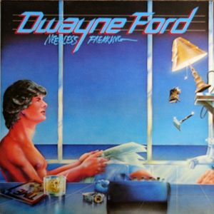 Dwayne Ford – Needless Freaking