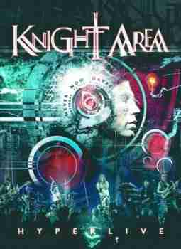 Knight Area - Hyperlive [2015 г., Progressive rock, DVD5]