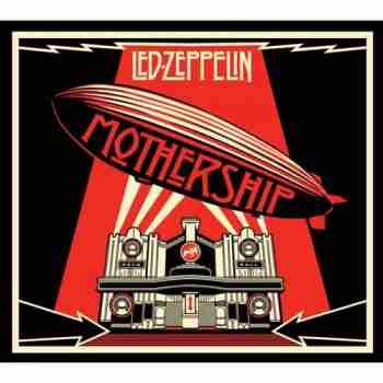 Led Zeppelin - Mothership (Remastered) (2015)