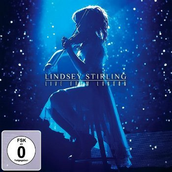 Lindsey Stirling - Live From London (2015)