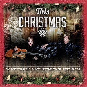 Matthew and Gunnar Nelson - This Christmas 2015