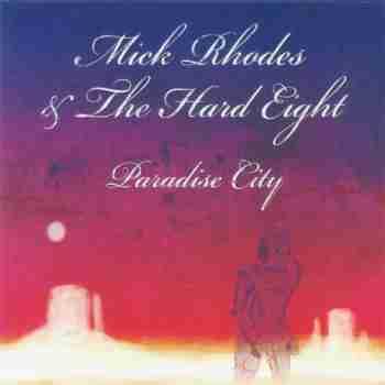 Mick Rhodes & The Hard Eight • Paradise City2