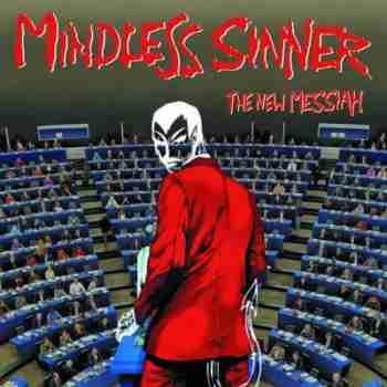 Mindless Sinner - The New Messiah