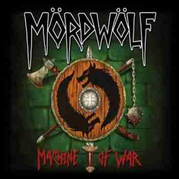 Mordwolf - Machine Of War