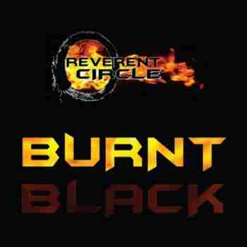 Reverent Circle - Burnt Black