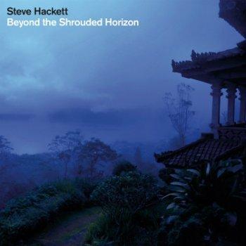 Steve Hackett - Beyond The Shrouded Horizon (2011)