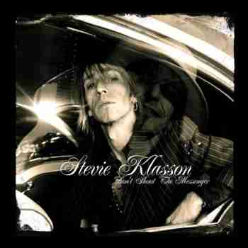 Stevie Klasson - Dont Shoot The Messenge