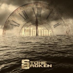 Stone broken - All In Time 2015