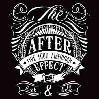 The After Effect - Rock N' Roll