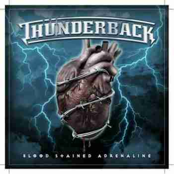 Thunderback - Blood Stained Adrenaline