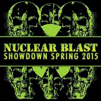 VA - Nuclear Blast Showdown Spring (2015)