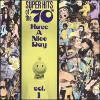 VA - Super Hits Of The '70s - Have a Nice Day (Vol. 01) (1990)