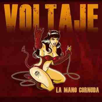Voltage - La Mano Cornuda