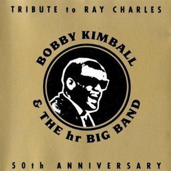 Bobby Kimball - Tribute To Ray Charles - 50th Anniversary (1993)