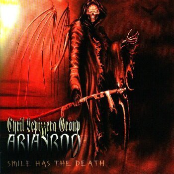Cyril Lepizzera Group Arianrod - Smile Has The Death (2008)