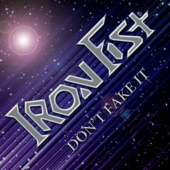 Iron Fist - Don't Fake It (2015)