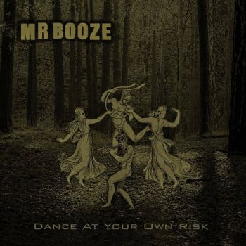 MrBooze - Dance At Your Own Risk