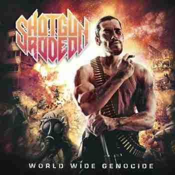 Shotgun Rodeo - World Wide Genocide (2015)