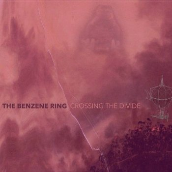 The Benzene Ring - Crossing The Divide (2015)