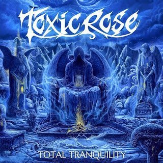 ToxicRose - Total Tranquility 2016